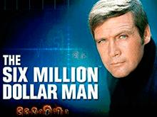 Игровой автомат на деньги The Six Million Dollar Man